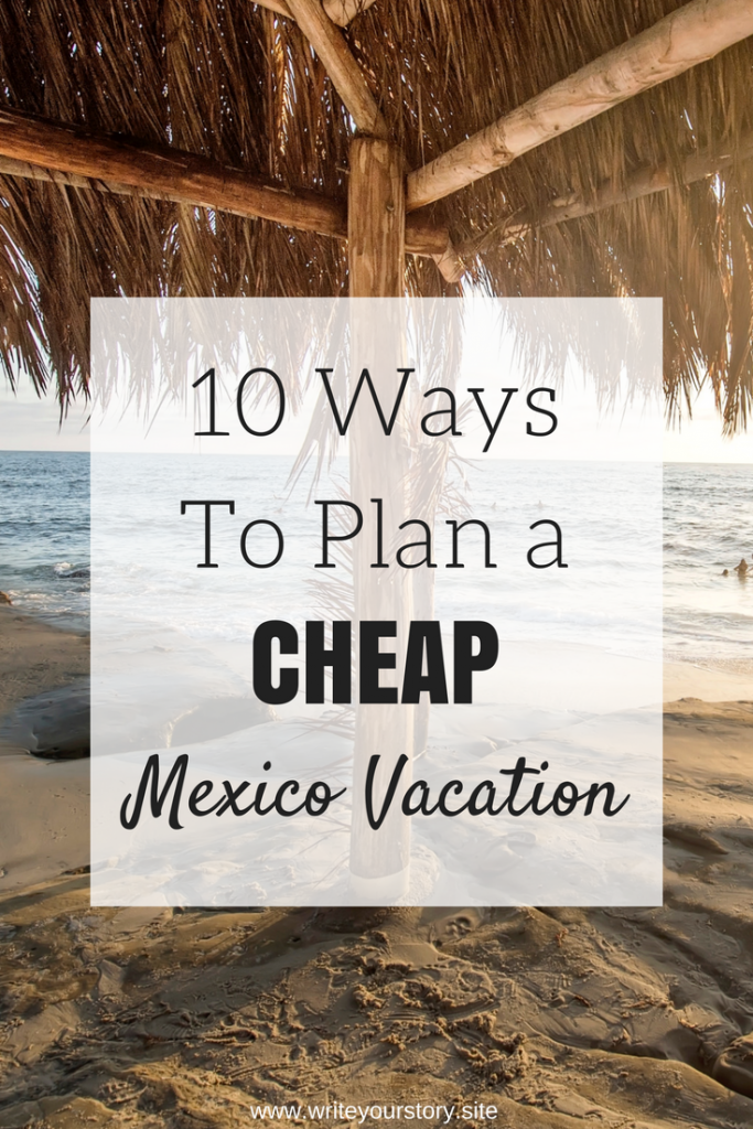 budget mexico vacation