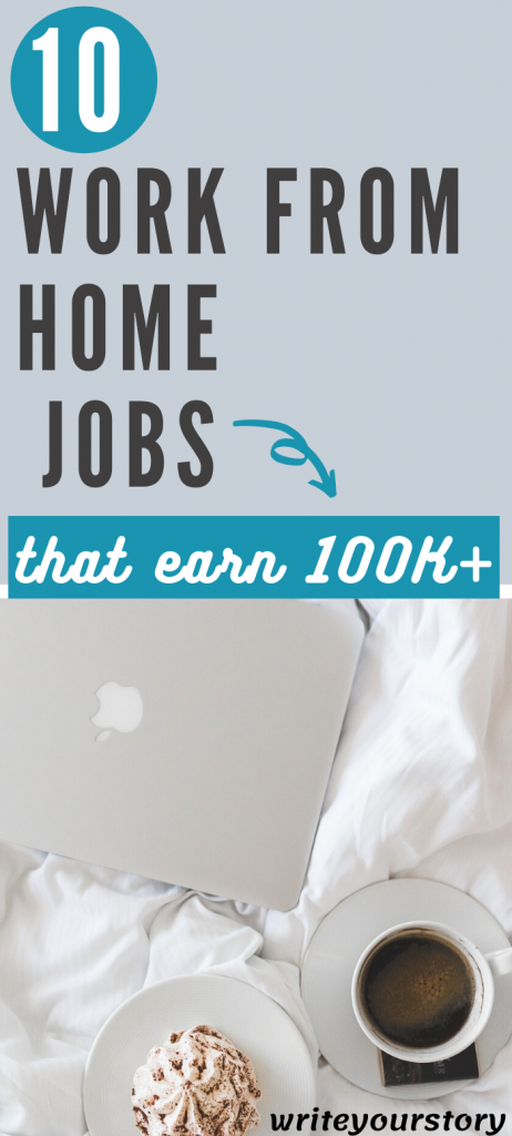 work from home jobs that pay 100K