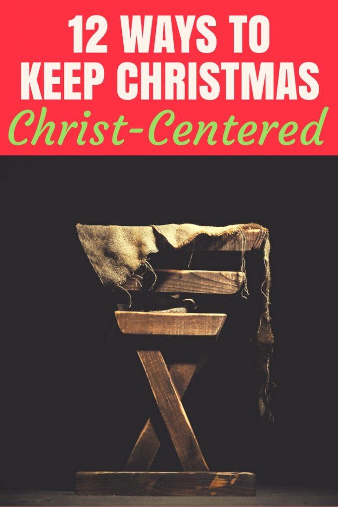 keep christmas christ centered
