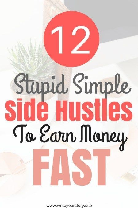 easy side hustles to earn extra money fast