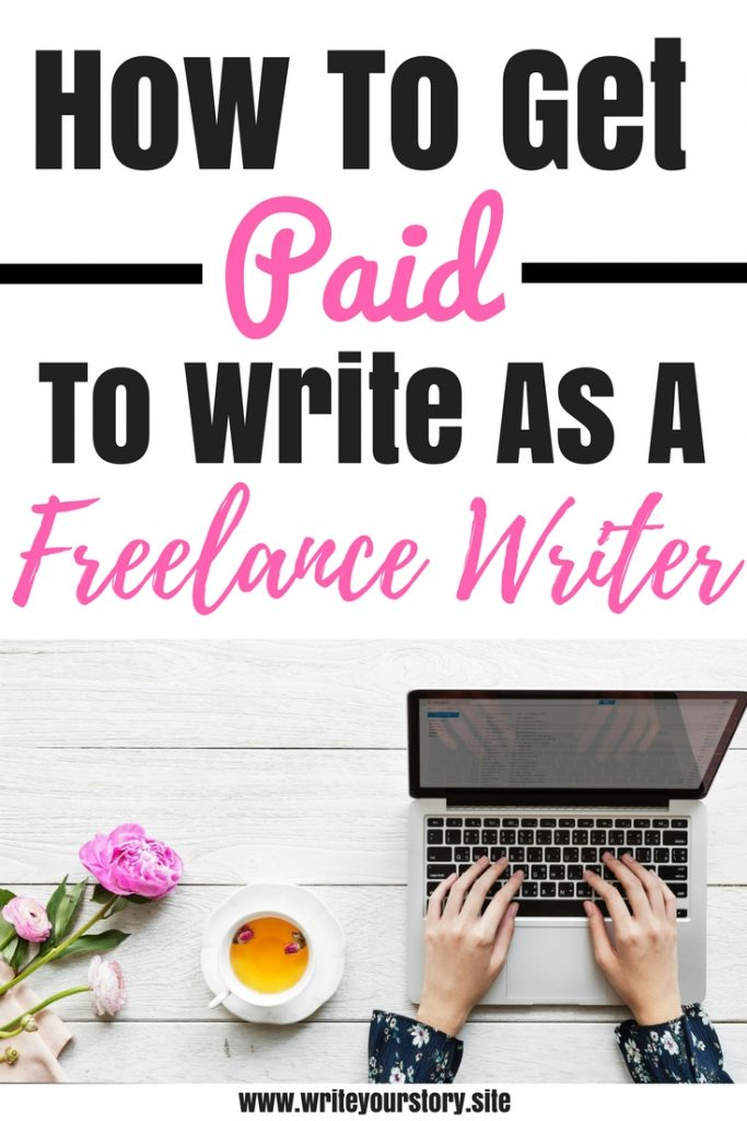 freelance writing for beginners / get paid to write