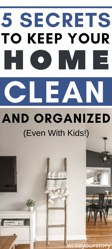 keep your home clean and organized with kids